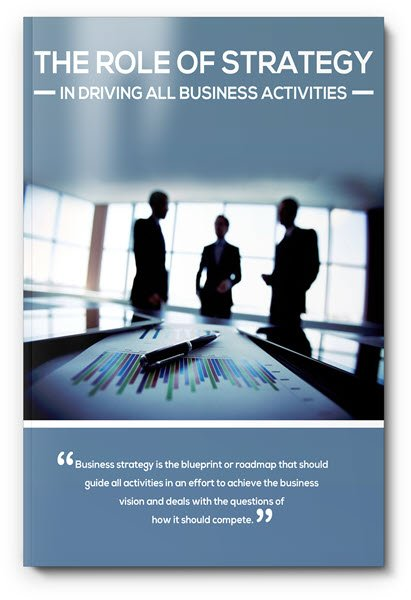 eBook 1 - The Role Of Strategy In Driving All Business Activities